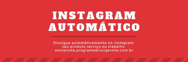 aaaaaaaaprograma para divulgar no instagram automaticamente