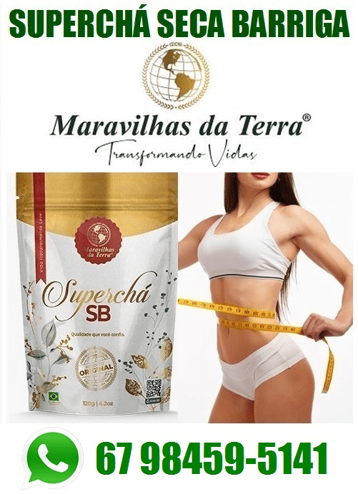 01 Emagrecedor Superchá Seca Barriga 100% Natural