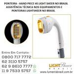 3-PONTEIRA-HAND PIECE-LIGHT-SHEER-BRASIL